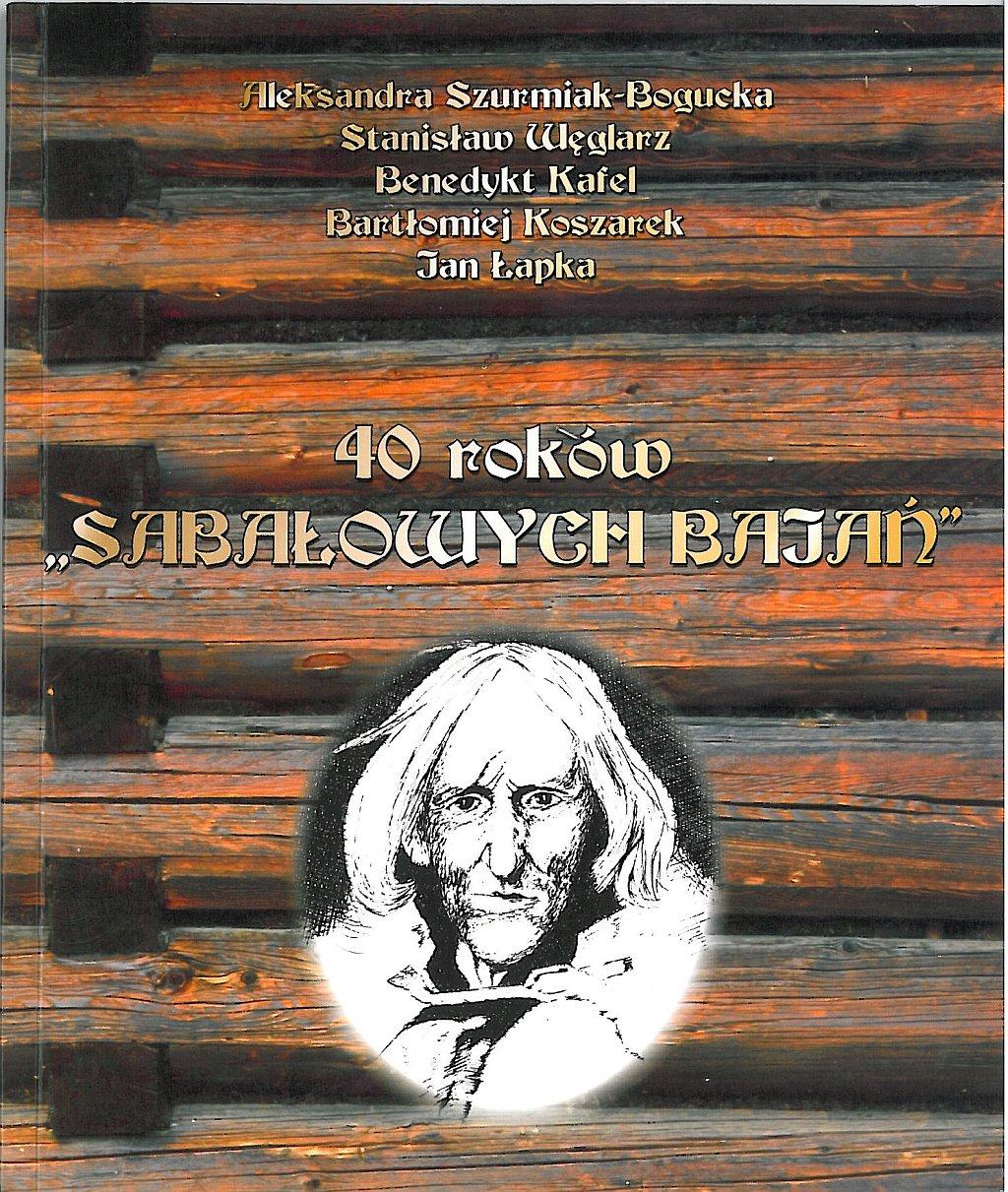 """""""40 roków Sabałowych Bajań"""""""